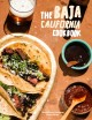 The Baja California cookbook : exploring the good life in Mexico