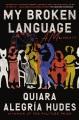 My broken language : a memoir