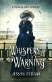 Whispers of warning