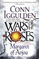 Wars of the Roses : Margaret of Anjou