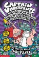 Captain Underpants and the invasion of the incredibly naughty cafeteria ladies from outer space ... : the third epic novel