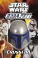 Star wars : Boba Fett, crossfire
