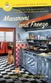 Macaroni and freeze : a comfort food mystery