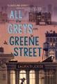 All the Greys on Greene Street