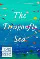 The dragonfly sea : a novel