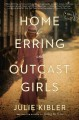Home for erring and outcast girls : a novel