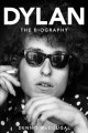 Dylan : the biography