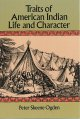 Traits of American Indian life and character