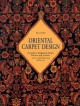 Oriental carpet design : a guide to traditional motifs, patterns, and symbols