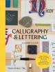 Calligraphy & lettering : a maker