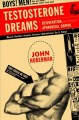Testosterone dreams : rejuvenation, aphrodisia, doping