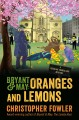 Bryant & May : oranges and lemons