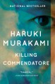 Killing Commendatore A novel