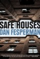 Safe houses : a novel