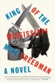 King of the Mississippi : a novel