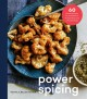 Power spicing : 60 simple recipes for antioxidant-fueled meals and a healthy body