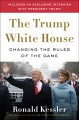 Inside the Trump White House : Changing the Rules of the Game