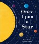 Once upon a star : a poetic journey through space