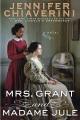 Mrs. Grant and Madame Jule : a novel