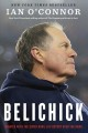 Belichick The Making of the Greatest Football Coach of All Time
