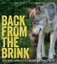 Back from the brink : saving animals from extinction