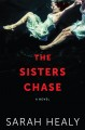 The sisters Chase : a novel