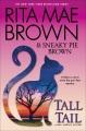 Tall tail : a Mrs. Murphy mystery
