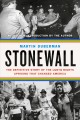 Stonewall : the definitive story of the LGBTQ rights uprising that changed America