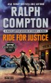 Ride for justice : a Ralph Compton western