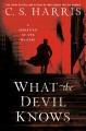 What the devil knows : a Sebastian St. Cyr mystery