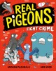 Real Pigeons Fight Crime (Book 1)