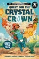 Quest for the crystal crown