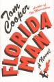 Florida man : a novel