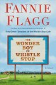 The wonder boy of Whistle Stop : a novel