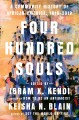 Four hundred souls : a community history of African America, 1619-2019