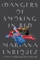 The dangers of smoking in bed : stories