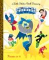 DC Super Friends : a little golden book treasury.