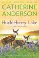 Huckleberry Lake : a Mystic Creek novel