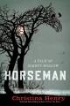 Horseman : a tale of Sleepy Hollow
