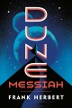 Dune messiah : book two in the Dune chronicles