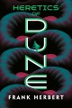 Heretics of Dune : book five in the Dune chronicles