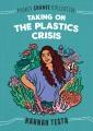 Taking on the plastics crisis