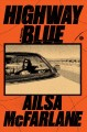 Highway blue : a novel