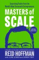 Masters of scale : surprising truths from the world's most successful entrepreneurs