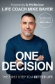 One decision : the first step to a better life