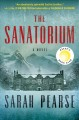 The sanatorium : a novel