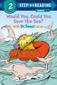 Would you, could you save the sea? : with Dr. Seuss
