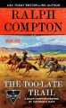 The too-late trail : a Ralph Compton western