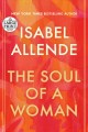The soul of a woman : rebel girls, impatient love,  and long life