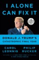 I alone can fix it : Donald J. Trump's catastrophic final year